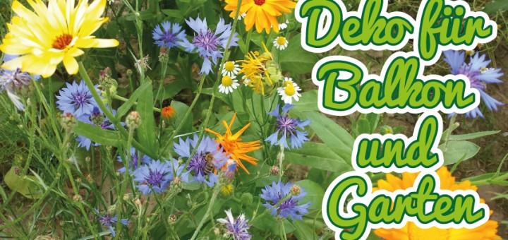 Deko für Balkon und Garten
