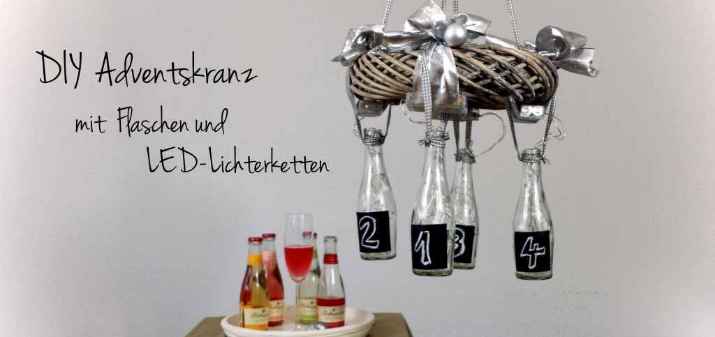 DIY Adventskranz mit Flaschen und LED-Lichterketten