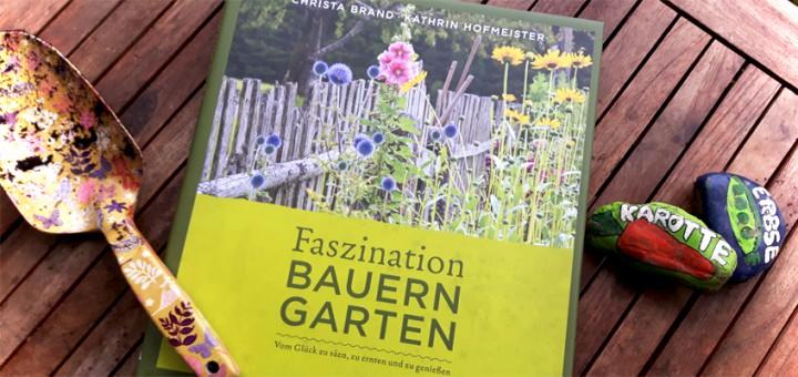 Faszination Bauerngarten