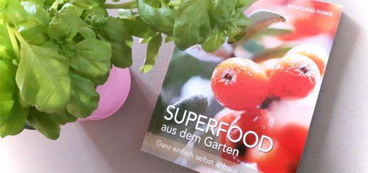 Superfood aus dem Garten