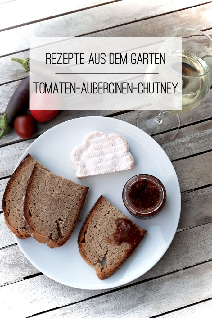 Rezepte aus dem Garten | Tomaten-Auberginen-Chutney