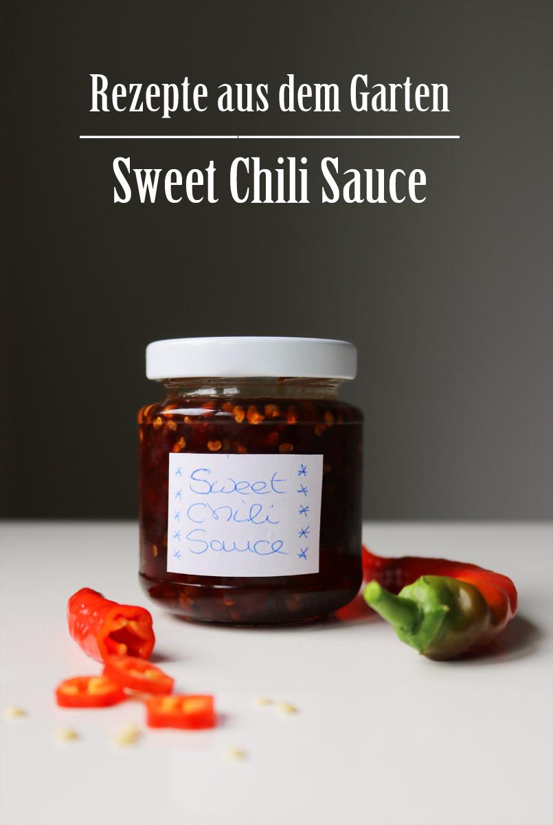 Rezepte aus dem Garten Sweet Chili Sauce