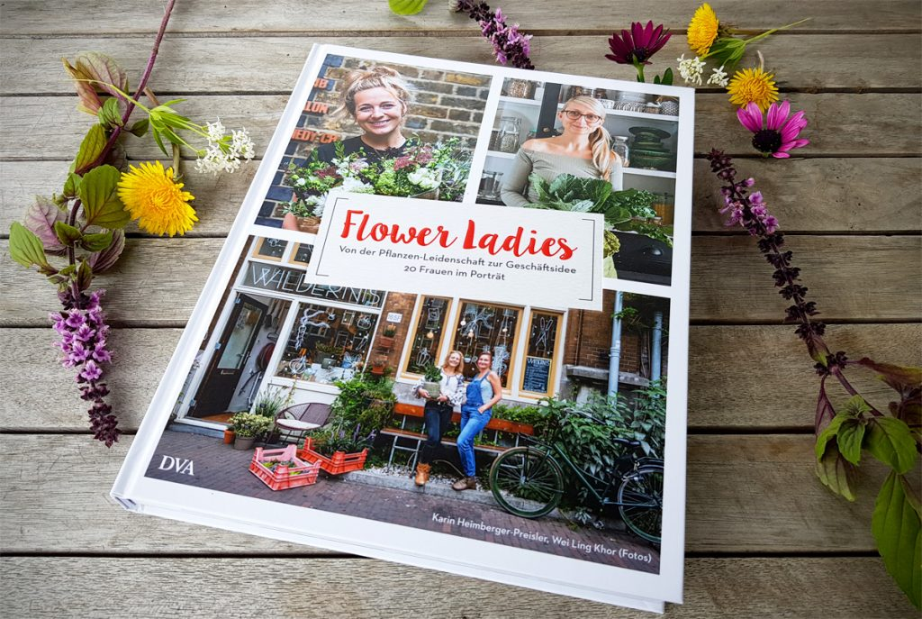 Buchvorstellung Flower Ladies Von der Pflanzen-Leidenschaft zur Geschäftsidee