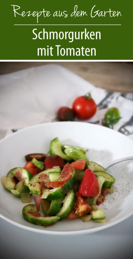 Schmorgurken mit Tomaten - Rezepte aus dem Garten