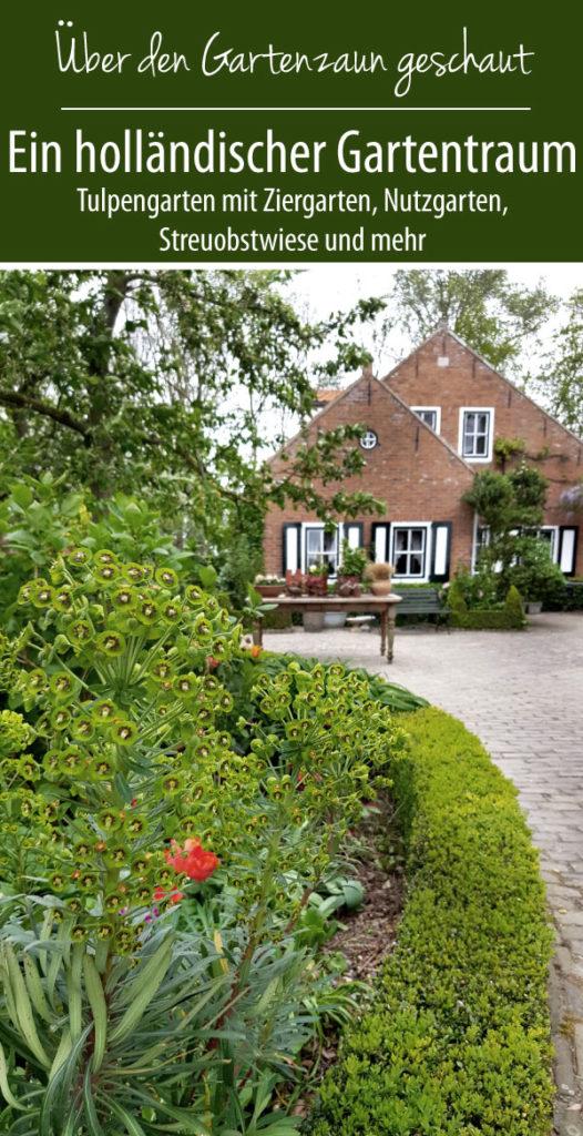 Über den Gartenzaun geschaut - ein holländischer Gartentraum mit Ziergarten, Nutzgarten und Streuobstwiese