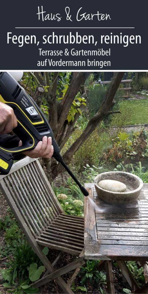 Fegen, schrubben, reinigen -  Terrasse & Gartenmöbel auf Vordermann bringen. Terrasse pflegen mit Kärcher Handheld Druckreiniger