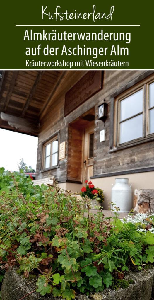 Kufsteinerland Almkräuterwanderung, Kaiserlift und Kräutergarten Festung Kufstein