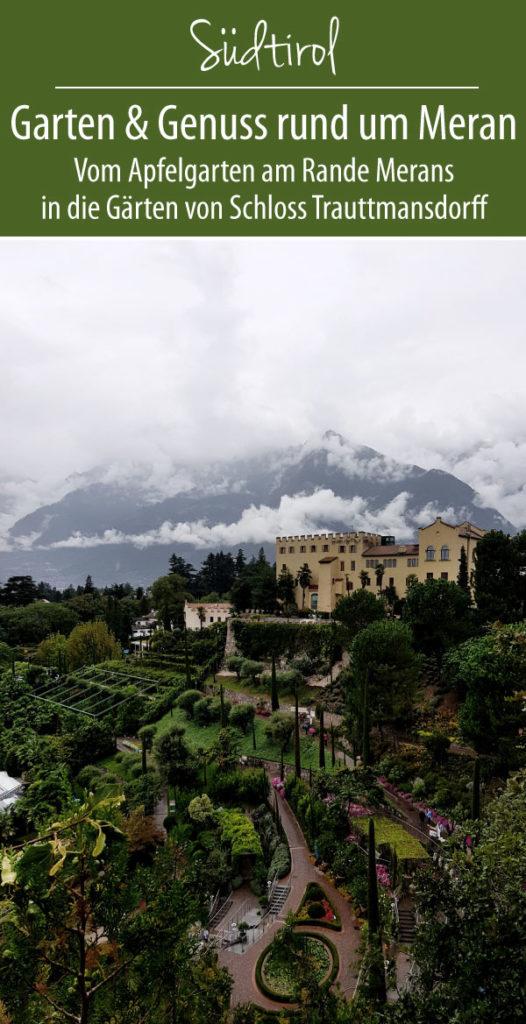 Garten & Genuss rund um Meran | Südtirol