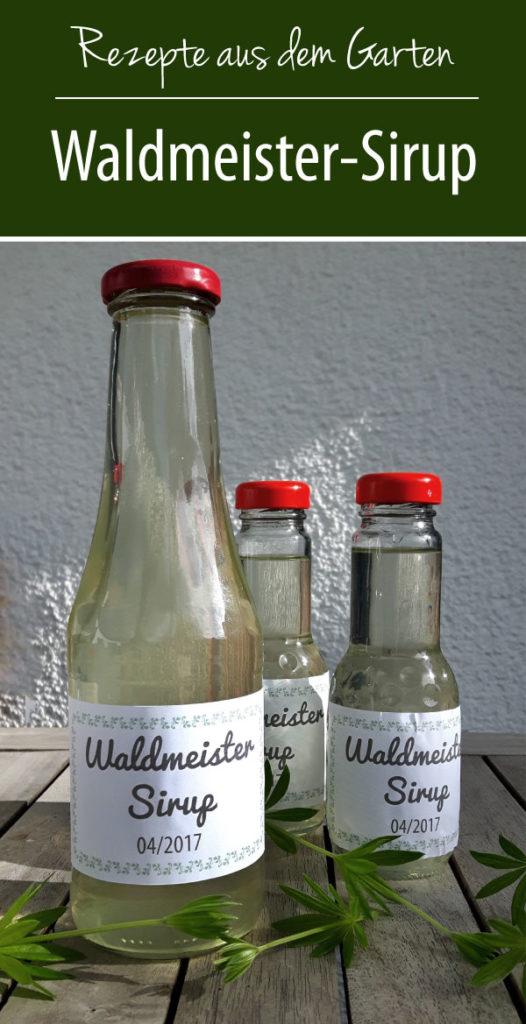 Rezepte aus dem Garten Waldmeister Sirup selbst gemacht - so geht's