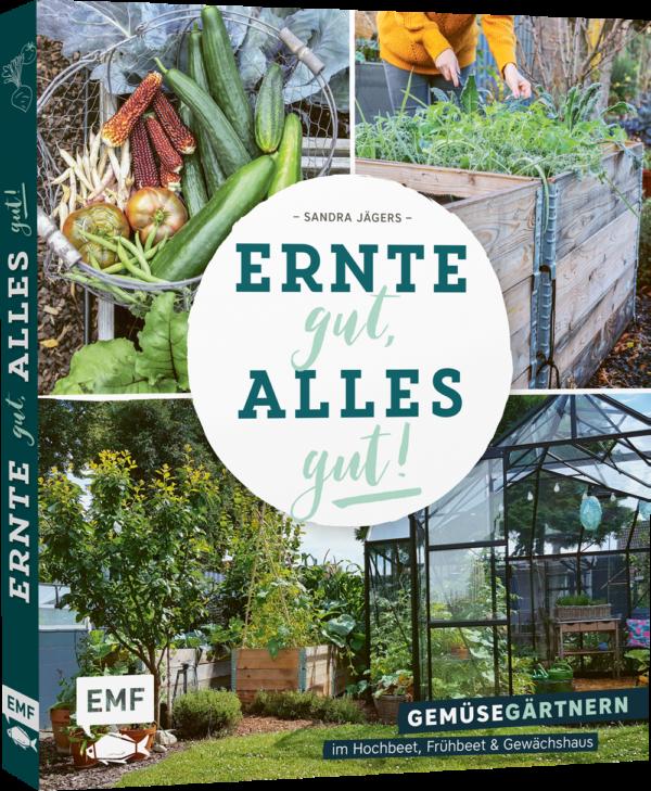 Ernte gut, alles gut! Gartenbuch Rezension